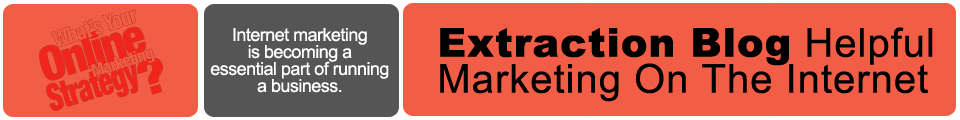 Extraction Blog Helpful Marketing On The Internet